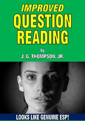 Improved Question Reading by J. G. Thompson Jr.
