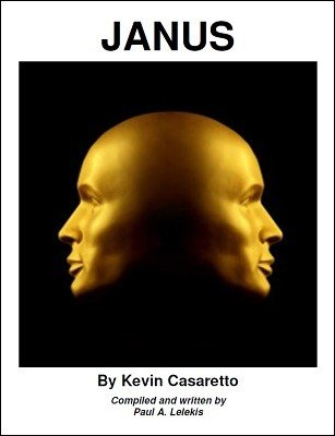 Janus: The Magic of Kevin Casaretto by Paul A. Lelekis
