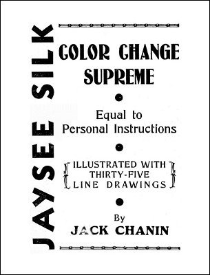 Jaysee Silk Color Change Supreme by Jack Chanin