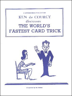 Ken de Courcy Discusses The World's Fastest Card Trick (used) by Ken de Courcy