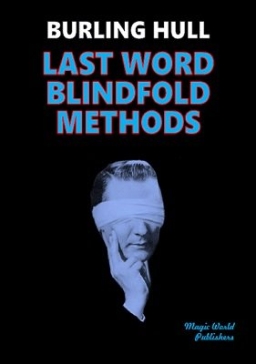 Last Word Blindfold Methods by Burling Hull