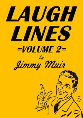 Laugh Lines 2 by Jimmy Muir