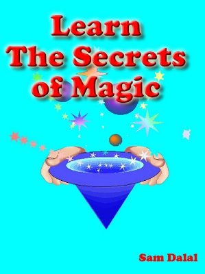 Learn the Secrets of Magic by Sam Dalal