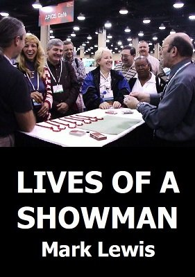 Lives of a Showman by Mark Lewis