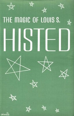 The Magic of Louis S. Histed (used) by Louis Shelvy Histed