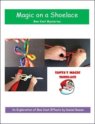 Magic on a Shoelace by Daniel Rowan