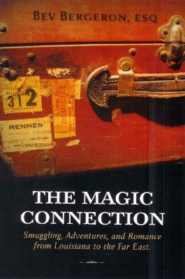 The Magic Connection by Bev Bergeron