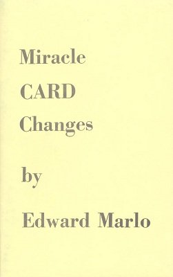 Miracle Card Changes by Edward Marlo