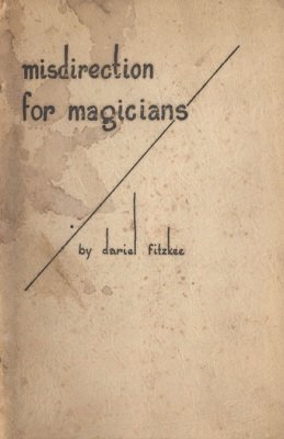 Misdirection for Magicians (used) by Dariel Fitzkee