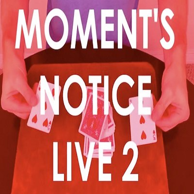 Moment's Notice Live 2 by Cameron Francis