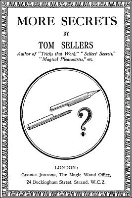 More Secrets by Tom Sellers