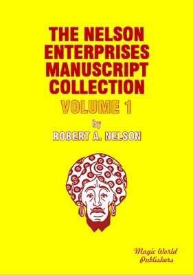 Nelson Enterprises Manuscript Collection 1 by Robert A. Nelson