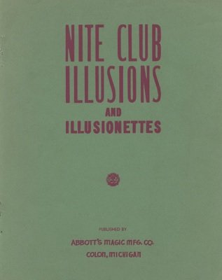 Nite Club Illusions and Illusionettes by Percy Abbott