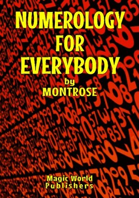 Numerology for Everybody by Montrose