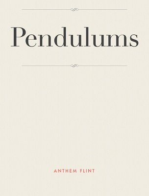 Pendulums by Anthem Flint