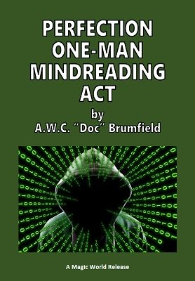 Perfection One-Man Mindreading Act by Arthur W. C. Brumfield