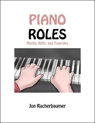 Piano Roles by Jon Racherbaumer