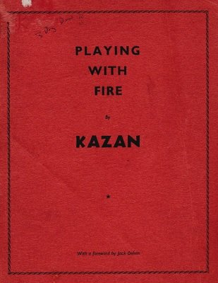 Playing with Fire by Kazan