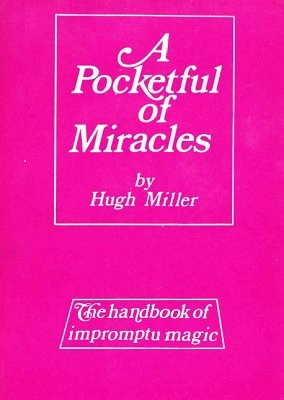 A Pocketful of Miracles by Hugh Miller