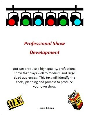 Professional Show Development by Brian T. Lees