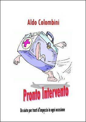 Pronto Intervento by Aldo Colombini