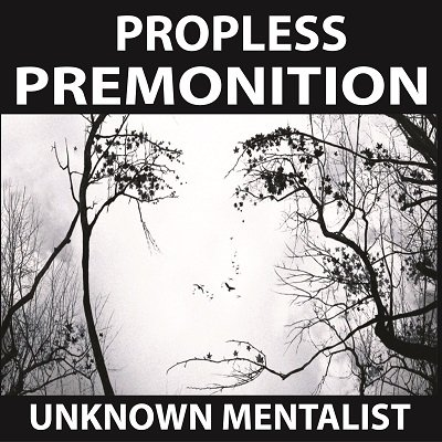 Propless Premonition by Unknown Mentalist