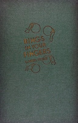 Rings In Your Fingers by Dariel Fitzkee