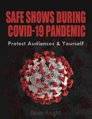 Safe Shows During COVID-19 Pandemic by Devin Knight