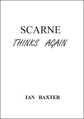 Scarne Thinks Again by Ian Baxter
