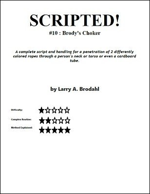 Scripted #10: Brody's Choker by Larry Brodahl