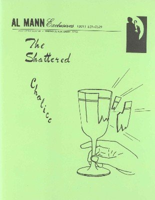 The Shattered Chalice by Al Mann