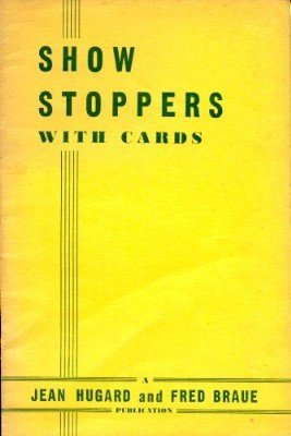 Show Stoppers with Cards (used) by Jean Hugard & Fred Braue