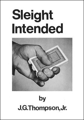 Sleight Intended by J. G. Thompson Jr.
