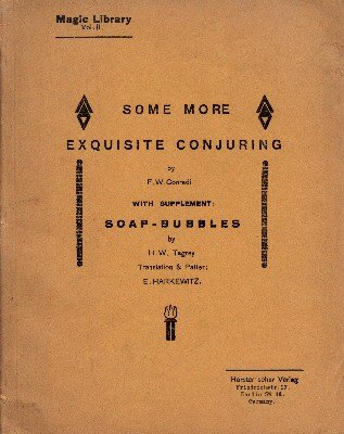 Some More Exquisite Conjuring (used) by Friedrich W. Conradi-Horster