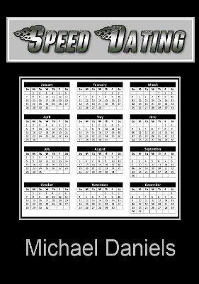 Speed Dating by Michael Daniels
