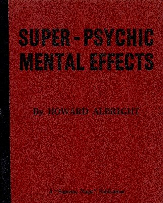 Super-Psychic Mental Effects (used) by Howard P. Albright