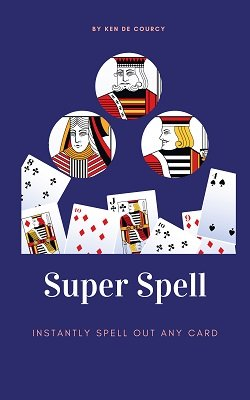 Super Spell by Ken de Courcy
