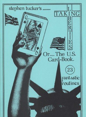 Taking Liberties: the U.S. Card Book by Stephen Tucker