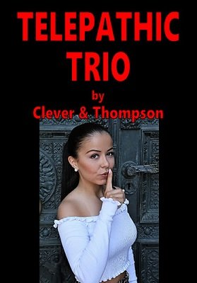 Telepathic Trio by Eddie Clever & J. G. Thompson Jr.
