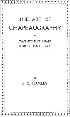 The Art of Chapeaugraphy (used) by John G. Hamley