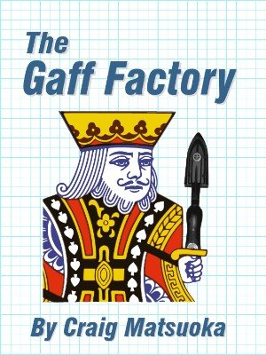 The Gaff Factory: A comprehensive dry-mounting tutorial by Craig Matsuoka