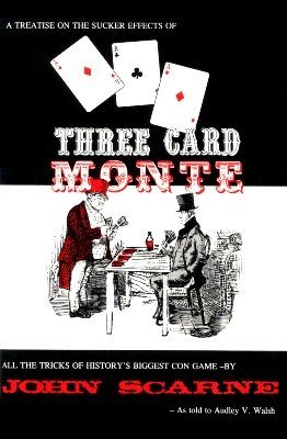 Three Card Monte by Audley V. Walsh & John Scarne