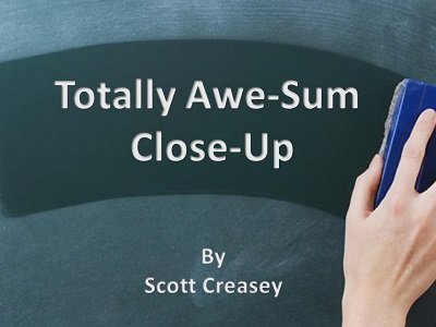 Totally Awe-Sum Close-Up by Scott Creasey