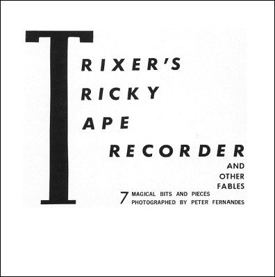 Trixer's Tricky Tape Recorder and other Fables (used) by Hans Trixer