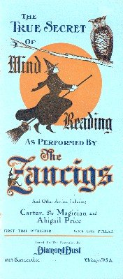 The True Secret of Mind Reading as Performed by the Zancigs by Laura G. Fixen