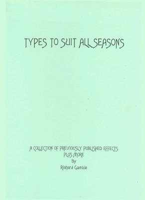 Types to Suit all Seasons by Richard Gamble