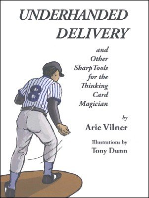 Underhanded Delivery by Arie Vilner