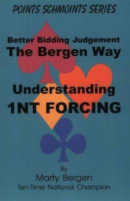 Understanding 1NT Forcing by Marty Bergen
