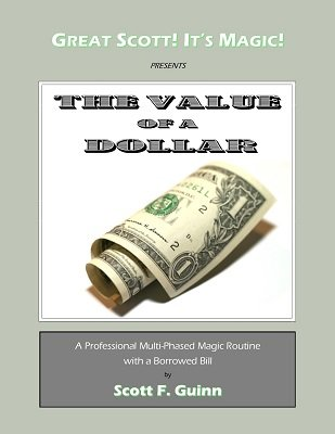 The Value of a Dollar by Scott F. Guinn