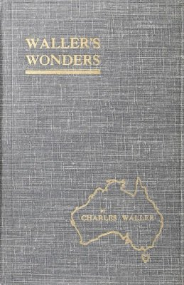 Waller's Wonders by Charles Waller